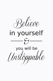 Motivational Quotes About Believing In Yourself