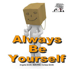 Always Be Yourself by beth pait, corissa smith, angelia smith, Paperback |  Barnes & Noble®