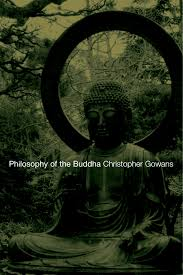 Here is a brief sketch of the life of the buddha also known as siddhartha, gautama and sakyamuni, the founder of buddhism after he received enlightenment. Philosophy Of The Buddha An Introduction 1st Edition Christopher