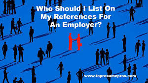 who to list as a reference on my reference list to employers who should i include