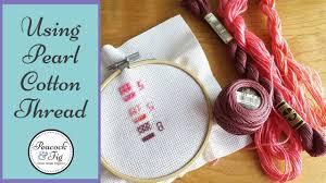 Dmc Pearl Cotton Thread Tips Perle Cotton