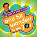 Barry Williams Presents: One-Hit Wonders of the 70s