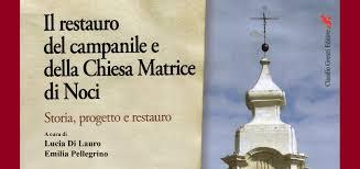 Risultati immagini per restauro campanile chiesa matrice noci