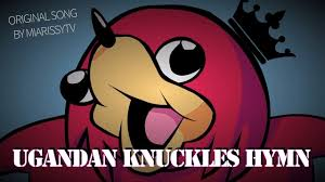 ugandan knuckles came up a hymn ▷ cluck cluck  ugandan knuckles came up a hymn ▷ cluck cluck