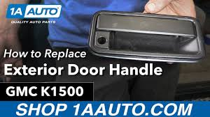 how to replace install exterior door handle 96 gmc sierra k1500 quality auto parts at 1aauto