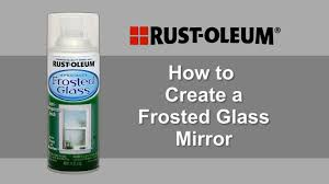how to create a frosted glass mirror using rust oleum frosted glass spray paint you