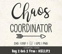 Chaos Koordinator Svg Sprüche Zitat Clipart Svg Dateien Für Etsy