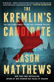 PDF] The Kremlin's Candidate (Red Sparrow Trilogy #3) by Jason Matthews  Download Free | Jason matthews, Red sparrow, Books to read online