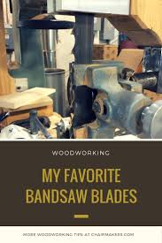 Timberwolf Bandsaw Blade Chart My Favorite Band Saw Blades By Brian Boggs Chairmakers