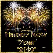 happy new year 2009.  Year Wishing All Of You Health Wealth And Happiness In The Coming New Year  Stay Safe Everyone In Happy Year 2009 2