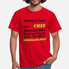 Suchbegriff Chef Sprüche Geschenke Online Bestellen Spreadshirt