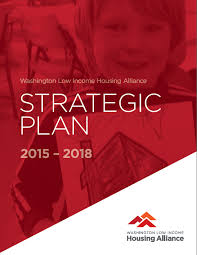 this strategic plan responds to the challenges and opportunities we face specifically affordable homes remain out of reach for too many washingtonians
