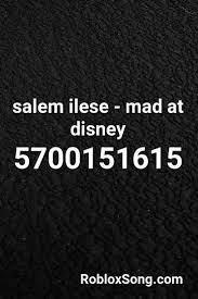 Roblox code mad at disney : Salem Ilese Mad At Disney Roblox Id Roblox Music Codes Roblox Disney Songs Disney