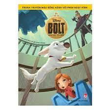 Tranh Truyện Màu Đồng Hành Cùng Phim Hoạt Hình: Bolt - Chú Chó Tia Chớp |  Tiki Trading