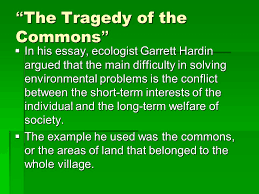 objectives iuml sect define environmental science and compare the tragedy of the commons iuml130sect in his essay ecologist garrett hardin argued that the