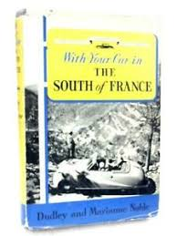 With Your Car In The South Of Fran (Dudley And Marianne Noble ...