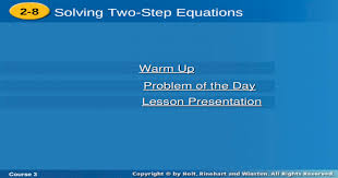 course 3 2 8 solving two step equations