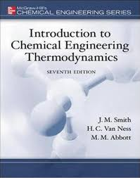 Textbook: Introduction to Chemical Engineering Thermodynamics (7th ...