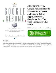 Ebook Pdf The Google Resume How To Prepare For A Career And Land A
