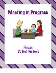 Do Not Disturb Meeting In Progress Sign Meeting Conference Do Not Disturb Sign By Ashley Crowe Tpt