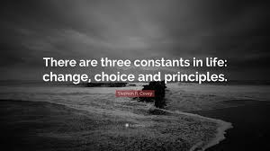"Black Quotes Delectable Stephen R Covey Quote ""There Are Three Constants In Life Change"