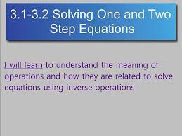 most viewed thumbnail algebra 3 1 3 2 solving one and two step equations