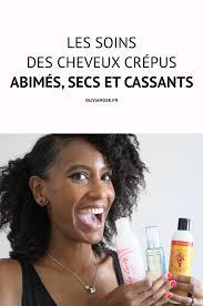 Soins Des Cheveux Cr Pus Secs Et Cassants Cheveux Cr Pus Les