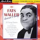 Fats Waller Doesn't Sing! 23 Swing Classics