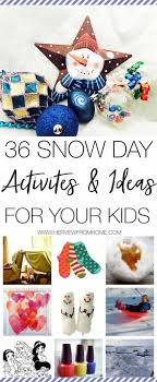 Fun Babysitting Ideas 36 Snow Day Activities And Ideas For Your Kids Her View From Home