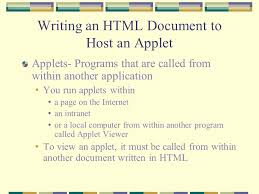 java programming applets topics write an html document to host an 5 writing