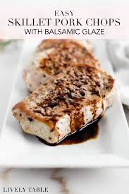 easy skillet pork chops with balsamic