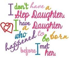 My Beautiful Step Daughter Quotes Best Of 24 I Love My Step Daughter Quotes Sayings Photos QuotesBae