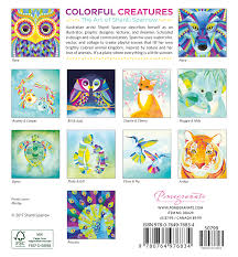 Small Picture Colorful Creatures The Art of Shanti Sparrow 2018 Mini Wall Calendar