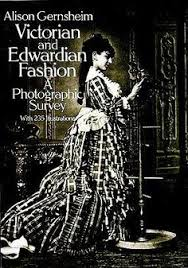 victorian and edwardian fashion a photographic survey dover fashion and costumes by alison gernsheim