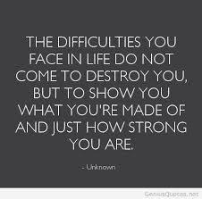 Unknown Quotes About Life Interesting Unknown Quotes About Life Captivating Life Difficulties Quotes