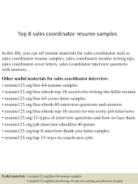 Top 8 sales coordinator resume samples In this file, you can ref resume  materials for ...