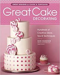 Great Cake Decorating Sweet Designs For Cakes Cupcakes Erin