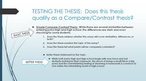 compare and contrast essay writing purpose to reveal testing the thesis does this thesis qualify as a compare contrast thesis