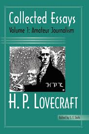 books of h p lovecraft collected essays science collected essays 1 amateur journalism