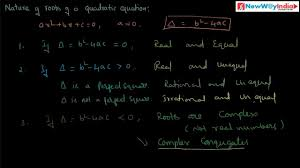 cbse icse class x maths nature of roots of quadratic equation part 01 quadratic equations you