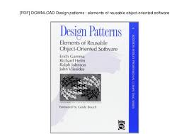 Design Patterns Pdf Beauteous PDF] DOWNLOAD Design Patterns Elements Of Reusable Objectoriente