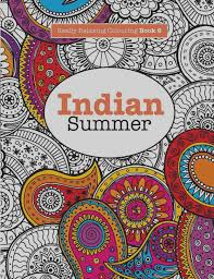 great colour books smile really relaxing colouring book 6 indian summer a