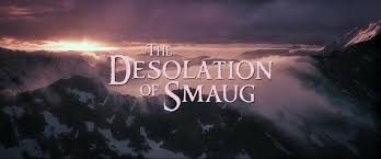 Image result for The Hobbit; Desolation of Smaug title shot