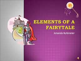 Elements Of A Fairy Tale Elements Of A Fairytale