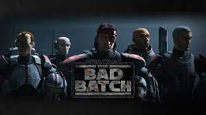 Prepare For 'Star Wars: The Bad Batch ...