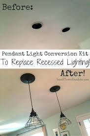 changing recessed light to chandelier recessed light conversions convert can lights to pendant awesome convert can changing recessed light to chandelier