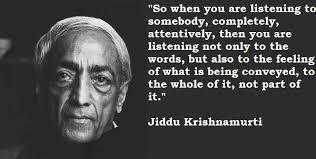 Jiddu Krishnamurti Quotes Inspiration Jiddu Krishnamurti Quote Relax And Release