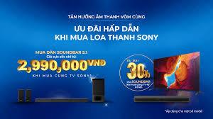Tận Hưởng Âm Thanh Vòm – Hồng Nguyễn, Nhà phân phối chính thức sản phẩm  Sony chính hãng tại Việt Nam