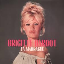 Brigitte Bardot - La Madrague - Vinyl LP - 2016 - EU - Original