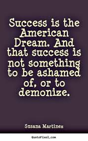 What Is The American Dream Quotes And History Best of American Dream Quotes Best Quotes Ever
